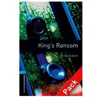 OXFORD BOOKWORMS LIBRARY New Edition 5 KING'S RANSOM with AUDIO CD PACK, książka z kategorii Literatura obco