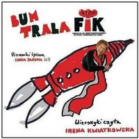 Bum trala fik (cd) - jarema sonia, irena kwiatkowska marki Fonografika