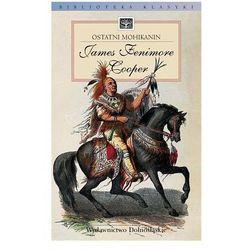 OSTATNI MOHIKANIN James Fenimore Cooper, książka z ISBN: 8373844058