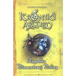 ZAGADKA DIAMENTOWEJ DOLINY KRONIKI ARCHEO, pozycja wydana w roku: 2012