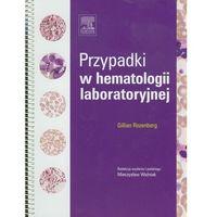 Przypadki w hematologii laboratoryjnej