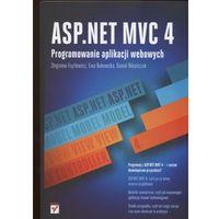 ASP.NET MVC 4 Programowanie aplikacji webowych (opr. miękka)