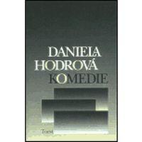 Komedie Daniela Hodrová