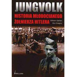 Jungvolk. Historia młodocianego żołnierza Hitlera, pozycja wydana w roku: 2010