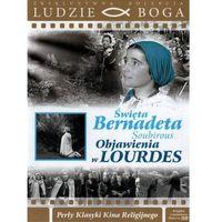 64. Święta Bernadeta Soubirous. Objawienia w Lourdes (9788394242251)