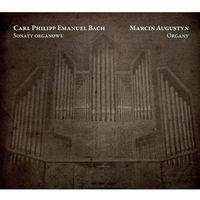 Carl Philipp Emanuel Bach - sonaty organowe Marcin Augustyn