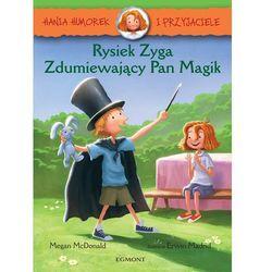 Rysiek Zyga, zdumiewający Pan Magik. Hania Humorek i przyjaciele - Megan Mcdonald