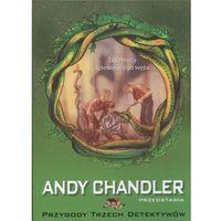 Tajemnica śpiewającego węża Tom 16, Chandler Andy
