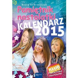 Kalendarz 2015. Pamiętnik nastolatki - sprawdź w wybranym sklepie