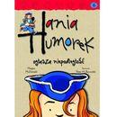 Hania Humorek 6 Hania Humorek ogłasza niepodległość, McDonald Megan