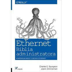 Ethernet. Biblia administratora - wysyłamy w 24h, książka w oprawie miękkej