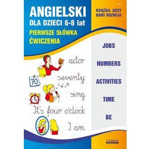 Angielski Dla Dzieci Pierwsze Słówka Ćwiczenia - Joanna Bednarska (32 str.)