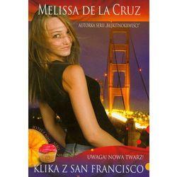 Klika z San Francisco. Uwaga! Nowa twarz! (kategoria: Książki dla dzieci)