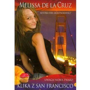 Klika z San Francisco. Uwaga! Nowa twarz! (2011)