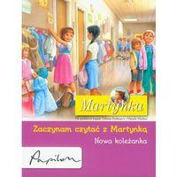 Martynka. Nowa koleżanka. Zaczynam czytać z Martynką (9788324574834)