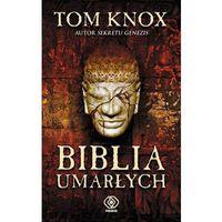 Biblia umarłych - Tom Knox