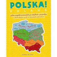 Grzegorz Micuła Polska! Polsko-angielski przewodnik po zabytkach i przyrodzie
