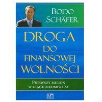 Droga do finansowej wolności Bodo Schafer (9788387782139)