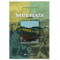 Może plaża Tomasz Dobrowolski, Wojciech Fułek (9788365175052)