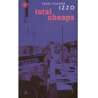 Total Cheops - Jean-Claude Izzo, W.A.B.