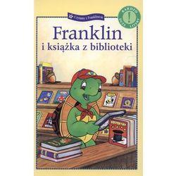 FRANKLIN I KSIĄŻKA Z BIBLIOTEKI (praca zbiorowa)