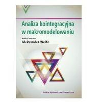 ANALIZA KOINTEGRACYJNA W MAKROMODELOWANIU, oprawa broszurowa