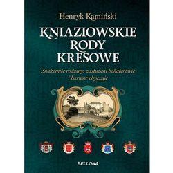 KRESOWE RODY KNIAZIOWSKIE, HENRYK KAMIŃSKI (ISBN 9788311132290)