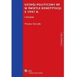 Ustrój polityczny RP w świetle Konstytucji z 1997 r., książka z kategorii Prawo, akty prawne