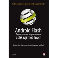 Android Flash Zaawansowane programowanie aplikacji mobilnych, Helion