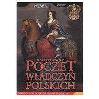 ILUSTROWANY POCZET WŁADCZYŃ POLSKICH Przemysław Wiszewski (9788360333464)