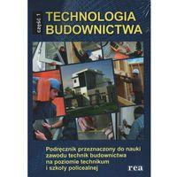 Technologia budownictwa część 1 Podręcznik (204 str.)