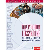 Repetytorium leksykalne ekonomiczne Język niemiecki (236 str.)