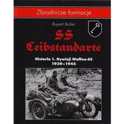 SS-Leibstandarte. Historia 1. Dywizji Waffen-SS 1939-1945 - Wysyłka od 3,99 - porównuj ceny z wysyłką (But