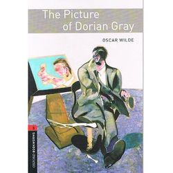 Oxford Bookworms Library: Stage 3: The Picture of Dorian Gra