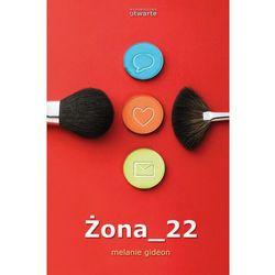 Żona_22 (kategoria: Romanse, literatura kobieca i obyczajowa)