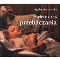 ŚWIĘTY CZAS PRZEBACZANIA. PEREŁKA 203 (ISBN 9788374244572)
