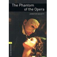 OXFORD BOOKWORMS LIBRARY New Edition 1 PHANTOM OF THE OPERA