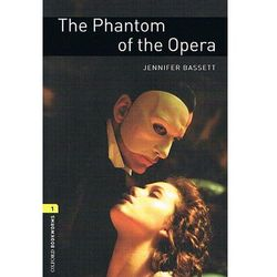 OXFORD BOOKWORMS LIBRARY New Edition 1 PHANTOM OF THE OPERA, pozycja wydawnicza
