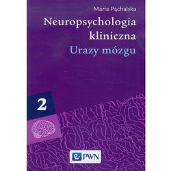 Neuropsychologia kliniczna tom 2 Urazy mózgu, pozycja wydawnicza