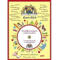 Bajkowa Drużyna O brzydkich wyrazach cukierkowej diecie i o innych sprawach co ciekawią dzieci + CD (Kasia K