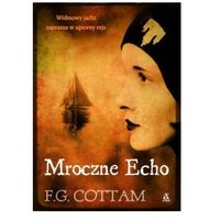Mroczne echo, Cottam F.G.