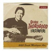 Thorogood George & The Destroyers - 2120 South Michigan Ave. [2LP], towar z kategorii: Pop