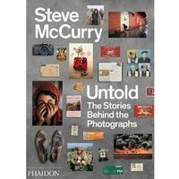 Steve McCurry Untold: The Stories Behind the Photographs, Phaidon