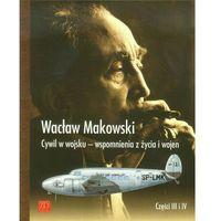 Cywil w wojsku Wspomnienia z życia i wojen (322 str.)