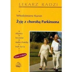 Żyję z chorobą Parkinsona, książka z kategorii Hobby i poradniki