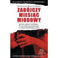 ZABÓJCZY MIESIĄC MIODOWY (400 str.)