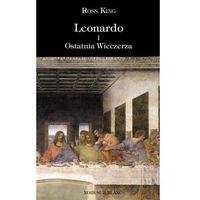 Leonardo i Ostatnia Wieczerza - Ross King