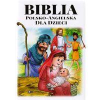 Biblia polsko-angielska dla dzieci FENIX (192 str.)