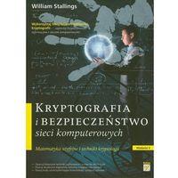 Kryptografia I Bezpieczeństwo Sieci Komputerowych (opr. miękka)