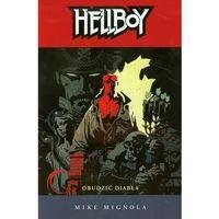 Hellboy. Obudzić Diabła, Mignola, Mike